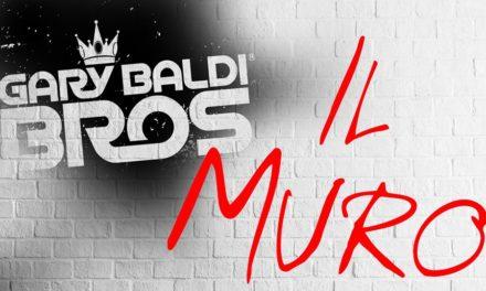 GARY BALDI BROS – Il Muro  02/09/18 19:30
