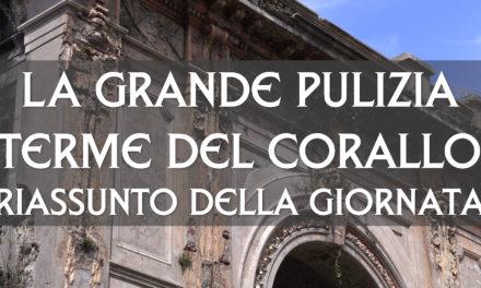 """""""LA GRANDE PULIZIA"""" Terme del Corallo – Riassunto della giornata"""