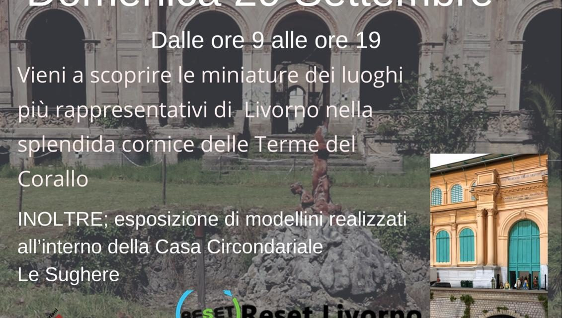 Livorno in miniatura alle Terme del Corallo
